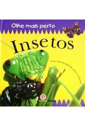 Insetos - Olhe Mais Perto - Kindersley,Dorling   Hoshan.org
