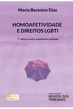 Homoafetividade e Direitos Lgbti - 7ª Ed. 2016 -  pdf epub