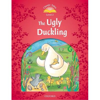Classic Tales - Level 2 - The Ugly Duckling