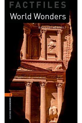 World Wonders - Oxford Bookworms Factfiles Level 2 - 3 ed. - Editora Oxford | Nisrs.org