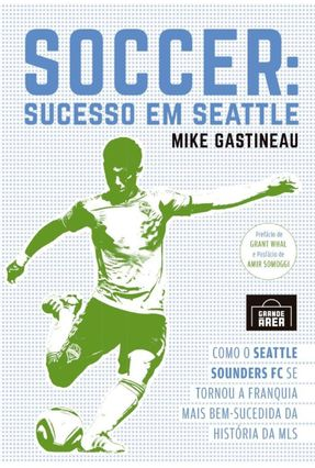 Soccer - Sucesso Em Seattle - Gastineau,Mike | Tagrny.org