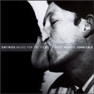 Eat/kiss: Music For Films By Andy Warhol