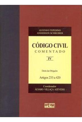 Usado - Código Civil Comentado - Vol. IV - Tependino,Gustavo   Hoshan.org