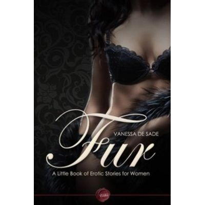 Fur - A Little Book of Erotic Stories for Women