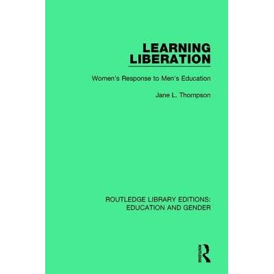 Learning Liberation - Women's Response To Men's Education