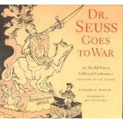 Dr. Seuss Goes To War