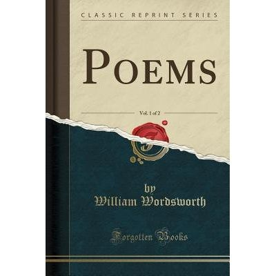 Poems, Vol. 1 Of 2 (Classic Reprint)