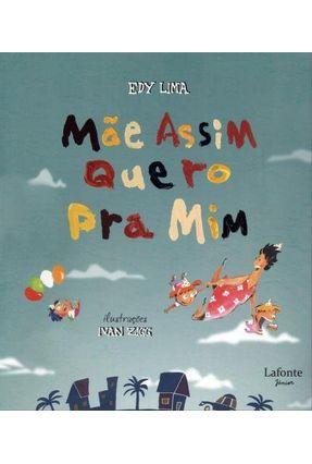 Mãe Assim Quero Pra Mim - Lima,Edy | Nisrs.org