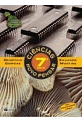 Ciências Novo Pensar - 8º Ano / 7ª Série