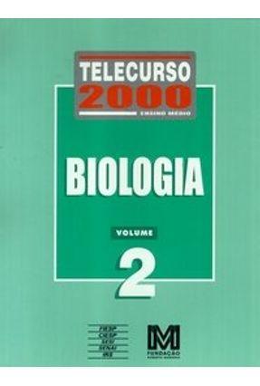 Usado - Telecurso 2000  -  Ensino Médio  -  Biologia  -  Vol. 2  -  Livro
