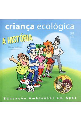 Criança Ecológica - a História