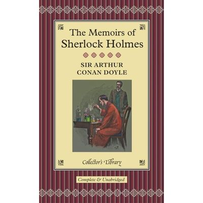 Memoirs Of Sherlock Holmes - Collectors Library