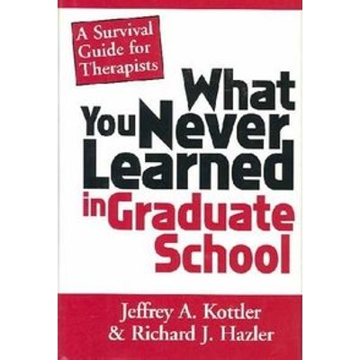 What You Never Learned in Graduate School