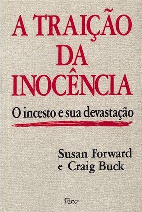 Traicao da Inocencia, a