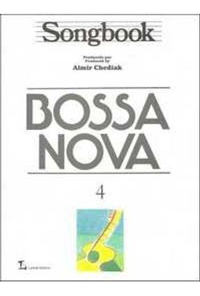 Songbook Bossa Nova Vol. 4 - Chediak,Almir | Hoshan.org