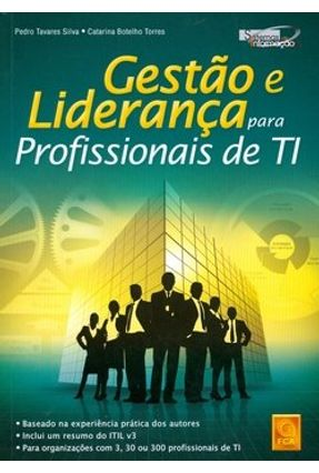 Gestão e Liderança para Profissionais de Ti - Torres,Catarina Botelho Silva,Pedro Tavares | Hoshan.org