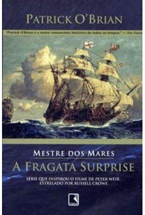 A Fragata Surprise - Série Mestre dos Mares