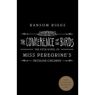 The Conference Of The Birds - Miss Peregrine's Peculiar Children