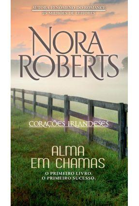 Almas Em Chamas - Roberts,Nora | Hoshan.org