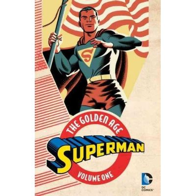 Superman: The Golden Age, Volume 1