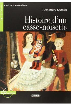 Histoire D'un Casse-Noisette - Niveau 1 - Livre + CD - Di Dumas Di Dumas | Hoshan.org