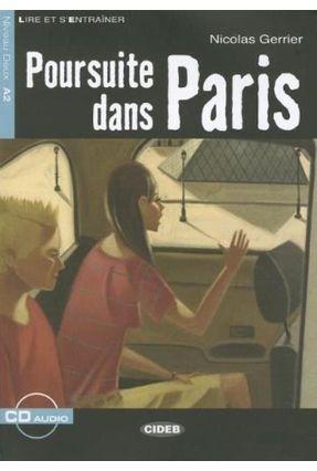 Poursuite Dans Paris - Niveau 2 - Livre + CD - Gerrier,Nicolas Gerrier,Nicolas | Nisrs.org