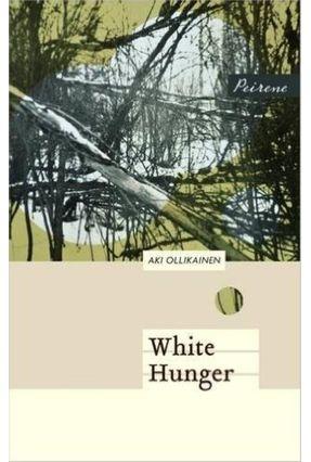 White Hunger - Ollikainen,Aki   Nisrs.org