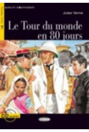 Le Tour Du Monde En 80 Jours  - Niveau 3 - Livre + CD - Verne,Jules | Tagrny.org