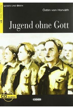 Jugend Ohne Gott - Stufe 3 - Buch + CD - Seiffarth,Achim Von Horvath,Odon | Hoshan.org