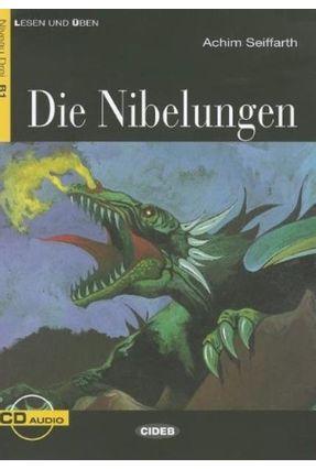 Die Nibelungen  - Stufe 3 - Buch + CD - Seiffarth,Achim | Tagrny.org