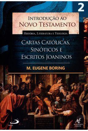 Introdução ao Novo Testamento - História, Literatura e Teologia - Vol. 2 - Boring,M. eugene pdf epub