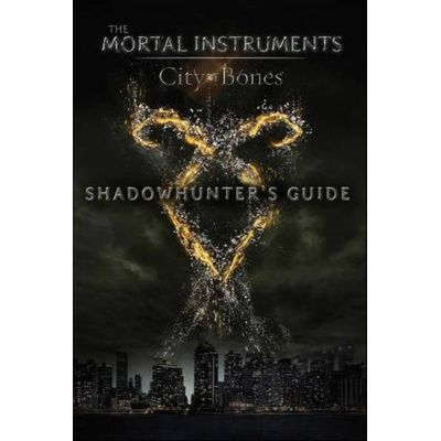 Shadowhunter's Guide - City Of Bones