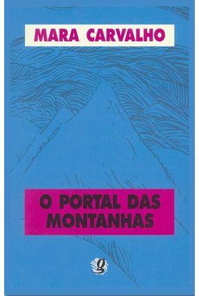 O Portal Das Montanhas - Carvalho,Mara | Hoshan.org