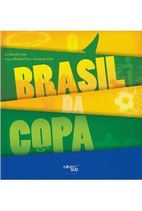 O Brasil da Copa - Feres,Ricardo | Nisrs.org