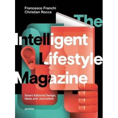 The Intelligent Lifestyle Magazine - Smart Editorial Design, Storytelling And Journalism