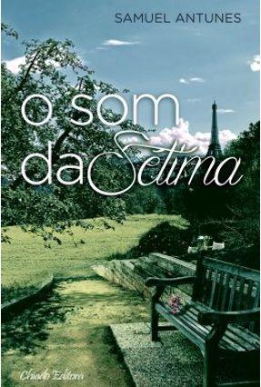 o Som da Sétima - Antunes,Samuel   Nisrs.org