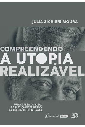 Compreendendo A Utopia Realizável - Moura,Bernard Potsch pdf epub
