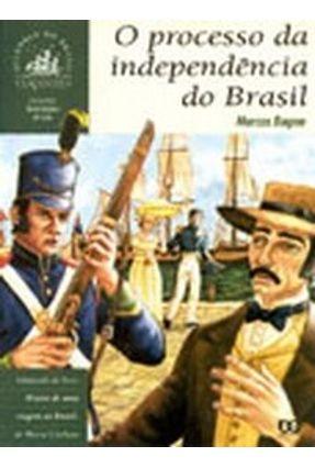 O Processo da Independência do Brasil