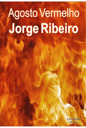 Agosto Vermelho - Ribeiro,Jorge pdf epub