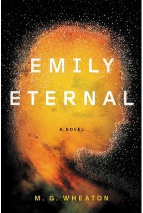 Emily Eternal - Wheaton,M. G.   Tagrny.org
