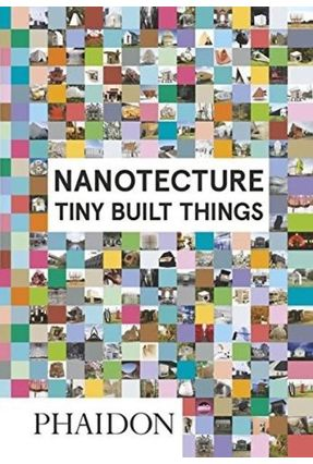 Nanotecture - Tiny Built Things - Roke,Rebecca | Tagrny.org