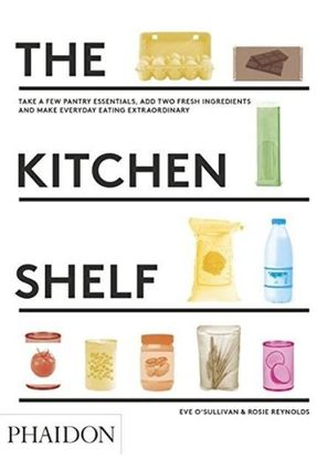 The Kitchen Shelf - Reynolds,Rosie O'sullivan,Eve | Hoshan.org
