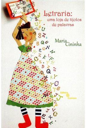 Letraria - Uma Loja de Tijolos de Palavras - Maria Cininha pdf epub