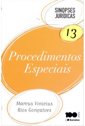 Procedimentos Especiais - Col. Sinopses Jurídicas 13 - 12ª Ed. 2014 - Rios Gonçalves,Marcus Vinícius | Hoshan.org