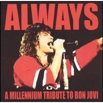 ALWAYS: A MILLENIUM TRIBUTE TO BON JOVI / VARIOUS