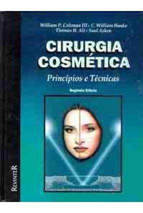 Cirurgia Cosmetica Principios e Tecnicas - Iii,William P. Coleman   Hoshan.org