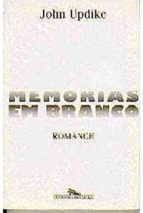 Memorias em Branco - Romance