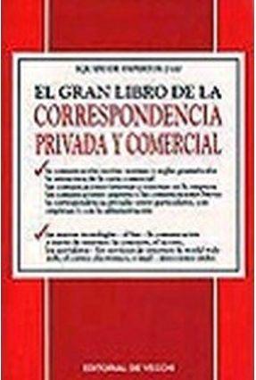 Gran Libro de La Correspondencia Privada Y Comerci - Vários Autores | Tagrny.org