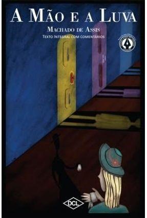 A Mão e A Luva - 2ª Ed. 2013 - Assis,Machado de pdf epub