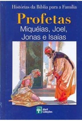 Histórias da Bíblia para a Família - Profetas Miquéias , Joel , Jonas e Isaías - Dinap pdf epub